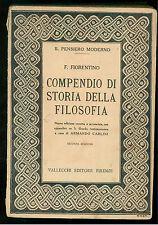 FIORENTINO COMPENDIO DI STORIA DELLA FILOSOFIA 2 VOLUMI VALLECCHI 1923-24