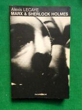 MARX ET SHERLOCK HOLMES ALEXIS LECAYE 1981 FAYARD NOIR HOMMAGE CONAN DOYLE
