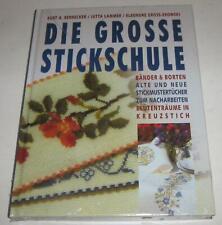 Bernecker / Lammer / Gross-Ekowski - Die grosse Stickschule