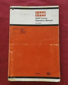 GENUINE CASE 2090 TRACTOR OPERATORS MANUAL 160+ pages very good shape