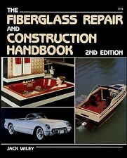 The Fiberglass Repair and Construction Handbook by Jack Wiley (1988, Paperback)