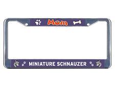 Miniature Schnauzer Dog Mom Chrome Metal License Plate Frame Tag Border