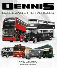 Dennis Buses and Other Vehicles by Andy Goundry: New