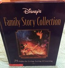 Disney's Family Story Collection: 75 Fables for Living, Loving & Learning