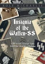 Insignia of the Waffen-SS: Cuff Titles, Collar Tabs, Shoulder Boards & Badges (H