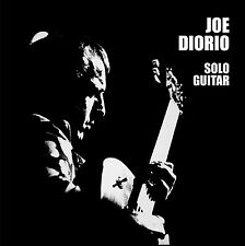 JOE DIORIO - SOLO GUITAR - 2006 CD REISSUE - ART OF LIFE RECORDS - OUT OF PRINT
