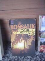 Engel der Vergessenen, ein Roman von Heinz G. Konsalik