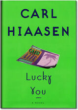 Lucky You - Signed by Carl Hiaasen - First Edition Hardcover