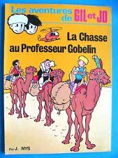 JEF NYS / LES AVENTURES DE GIL ET JO La Chasse Au Professeur Gobelin Europress