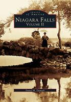 Niagara Falls: Volume II [Images of America] [NY] [Arcadia Publishing]