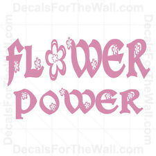 Flower Power Wall Decal Vinyl Art Sticker Quote Decor Inspirational Saying K31