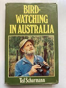 Bird Watching In Australia Ted Schurmann Hardcover 1st Edition 1977