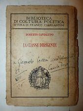 R. Cantalupo: LA CLASSE DIRIGENTE 1926 Alpes dedica autore all'editore Casini 1a