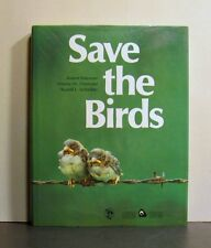 Save the Birds, A worldwide Appraisal, published in 1989