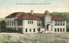 Hand Colored Postcard El Dorado County High School Placerville CA