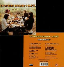 """CATHERINE RIBEIRO + ALPES  """"âme debout"""""""
