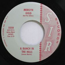 Hear! Folk Rare 45 Merilyn Gold & The Glitters - A Ranch In The Hills / The Love
