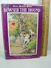 Bowser the Hound by Thornton W. Burgess 1920 Illus. by Harrison Cady