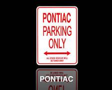 PONTIAC  Parking Only Sign