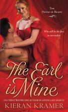THE EARL IS MINE by Kieran Kramer HOUSE of BRADY #2 ~ HISTORICAL ROMANCE