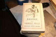 Balzac la vieille fille 1955- Albin Michel