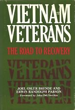 VIETNAM VETERANS: The Road to Recovery by Brende and Parson 1986 HC PTSD 1Ed/2p