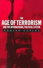The Age of Terrorism and the International  Political System (Age of-ExLibrary