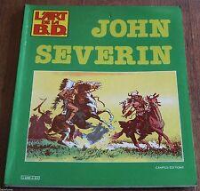 Severin John - L'Art de la BD 4 - Campus Editions