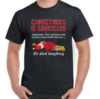 CHRISTMAS IS CANCELLED Mens Funny Father Xmas T-Shirt Secret Santa Gift Present