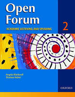 Open Forum 2: Student Book. Academic Listening and Speaking by Blackwell, Angela