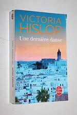 Une dernière danse - Victoria Hislop - Livre de poche n° 33727