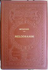 Pietro Metastasio, Melodrammi (Classici Italiani con Note), Ed. UTET, 1920