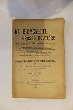 La Bicyclette Grosse Routière et l'Hygiène du Cyclo-Touriste 1902