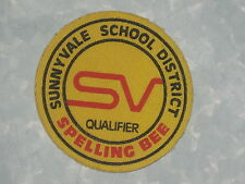 "Sunnyvale School District Spelling Bee Qualifier Patch - 3 1/4"" x 3 1/4"" vintage"