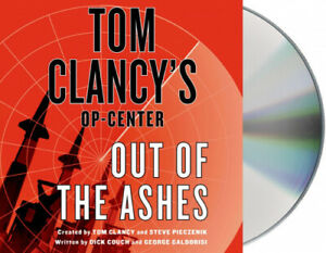 Out of the Ashes (Tom Clancy's Op-Center) [Audio] by Dick Couch