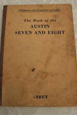AUSTIN SEVEN AND EIGHT HANDBOOK GUIDE TO REPAIRS C1955