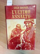 SVEN HASSEL - L'ULTIMO ASSALTO - 1976 LONGANESI - IL CAMMEO 1° ED. (1147)