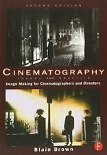 Cinematography: Theory & Practice    by Blain Brown