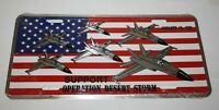 Metal License Plate US Fighter Planes Support Operation Desert Storm Jan 16 1991