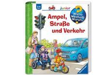 Ampel, Straße und Verkehr / Wieso? Weshalb? Warum? Junior Bd.48 von Peter Nieländer (2013, Ringbuch)