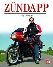 Zündapp Motorräder Modelle Firmen-Geschichte Fahrzeuge Andy Schwietzer Buch