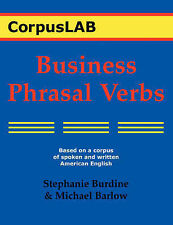Business Phrasal Verbs by Stephanie Burdine, Michael Barlow (Paperback /...