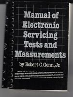 Manual of Electronic Servicing Tests and Measurements by Genn 1981 BOOK  /e9
