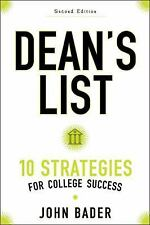 Dean's List : 10 Strategies for College Success by John B. Bader (2017,...