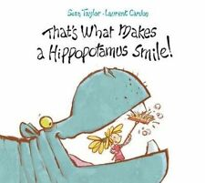 That's What Makes a Hippopotamus Smile, Taylor, Sean, Very Good condition, Book
