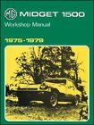MG Midget 1500cc 1975-1979 (Official Workshop Manuals), Ltd 9781855201699 New..