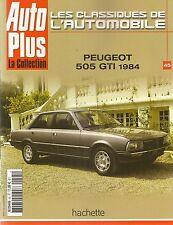 LES CLASSIQUES DE L'AUTOMOBILE 45 PEUGEOT 505 GTI 1984 504 DANGEL 505 DANGEL