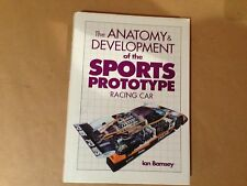 The Anatomy & Development of the Sports Prototype Racing Car by Ian Bamsey