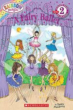 NEW Scholastic Reader Level 2: Rainbow Magic: A Fairy Ballet by Daisy Meadows