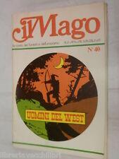 UOMINI DEL WEST Mondadori Il mago 40 1975 fumetto libro narrativa racconto di